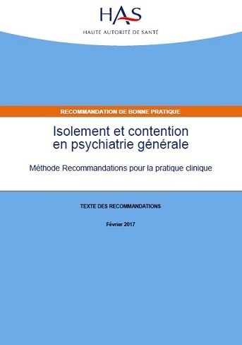 HAS Isolement et contention en psychiatrie